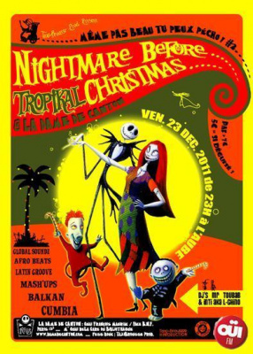 NIGHTMARE BEFORE tropical CHRISTMAS /// [Même pas beau, tu peux pécho #2]