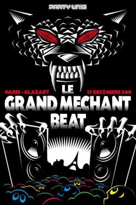 LE GRAND MECHANT BEAT