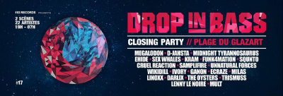 DROP IN BASS #17 / CLOSING PARTY