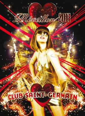 REVEILLON 2011 # CLUB SAINT-GERMAIN