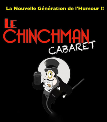 Chinchman Cabaret parrainé par Garnier & Sentou