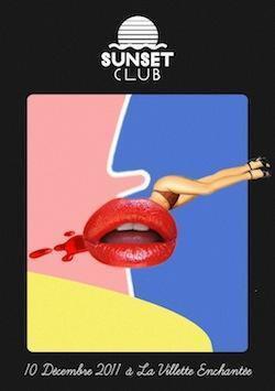 SUNSET CLUB w/ PLAY PAUL & AYSAM et SUNSET DJ'S @ LA VILLETTE ENCHANTEE