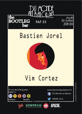 Bastien Jorel + Vim Cortez au BOOTLEG BAR