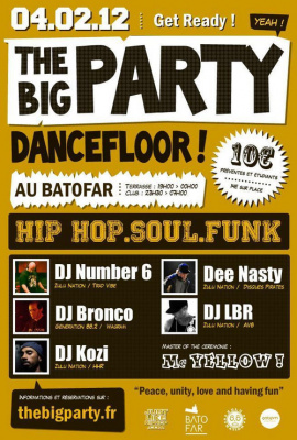 THE BIG PARTY avec DJ Number Six, DJ Kozi, DJ Bronco, DJ LBR et Dee Nasty
