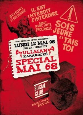 Soirée, Ullmann karaoke, Social Club, Special mai 68