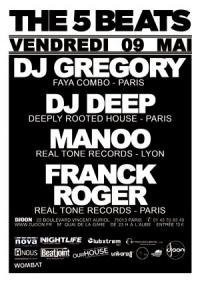 Soirée, the 5 Beats, Djoon, House, DJ Gregory, DJ Deep