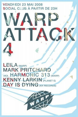 Warp Attack, Social Club, Kenny Larkin, Harmonic 313, Leila, Day is Dying
