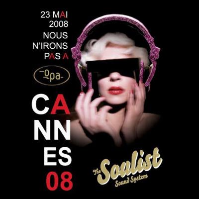 The Soulist Sound System, OPA, Cannes, 3ème Voie,  What the Funk