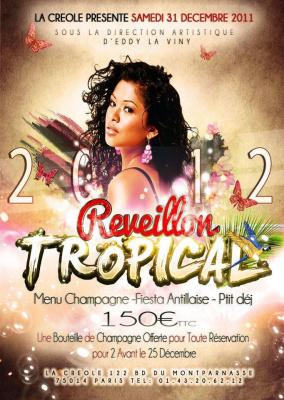 """REVEILLON DE LA ST SYLVESTRE """"TROPICAL 2012"""""""