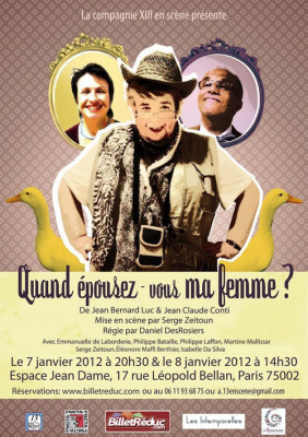 """La compagnie 13 en scène joue la pièce """"Quand épousez-vous ma femme"""" pièce de JP Conty et Jean Bernard Luc (voir Billetreduc)"""