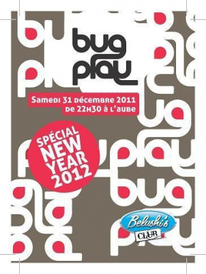 BUG AND PLAY - Special New Year 2012