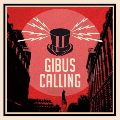 Gibus Calling: Carte blanche à LaBlonde Musique, Rock'n fool, et Bim Bam Boum