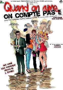 Qunad on aime, on compte pas