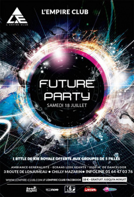Samedi 18 Juillet Future Party