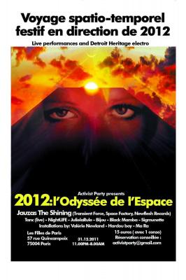 "ACTIVIST PARTY PRESENTS ""2012 L'ODYSSÉE DE L'ESPACE"""