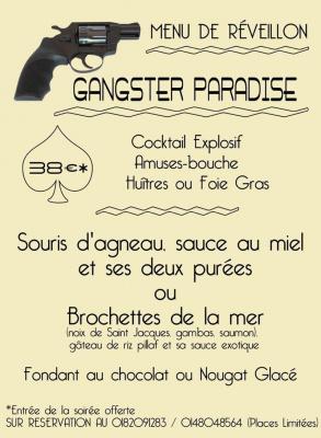 GANGSTER PARADISE le dîner