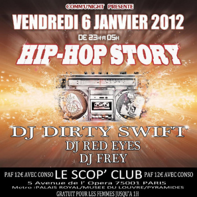 HIP HOP STORY // SCOP CLUB // DJ DIRTY SWIFT-DJ RED EYES-DJ FREY