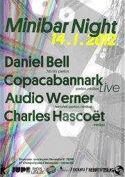 MINIBAR : AUDIO WERNER, DANIEL BELL, COPACABANNARK Live & CHARLES HASCOËT
