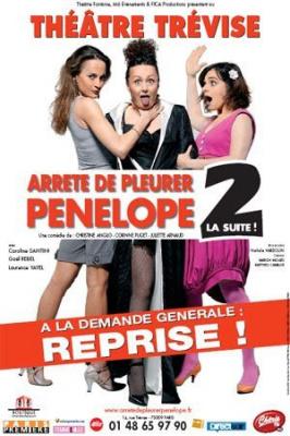 Spectacle, Théâtre, Paris, Arrête, Pleurer, Pénélope, Trévise