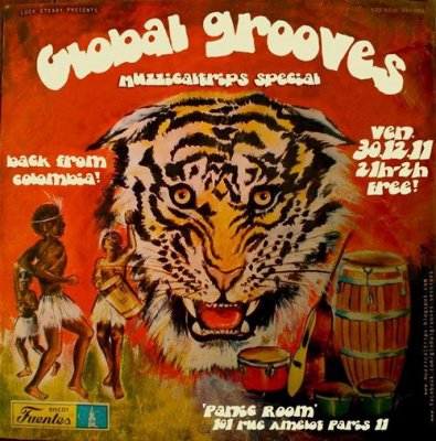 GLOBAL GROOVES SESSION#26, special MUZZICALTRIPS back from Colombia!