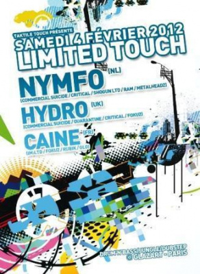 LIMITED TOUCH :: NYMFO + HYDRO + CAINE (Drum'n'Bass – Jungle – Dubstep)