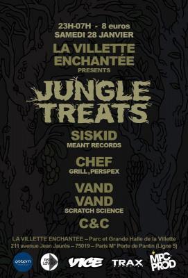 JUNGLE TREATS @ LA VILLETTE ENCHANTEE W/ SISKID / CHEF / VAND VAND / C&C