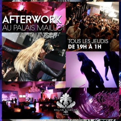 AFTERWORK AU PALAIS MAILLOT THE FAMOUS PARTY