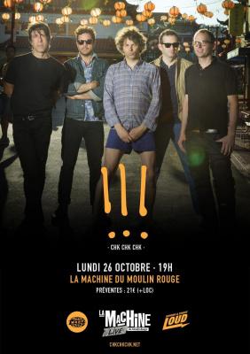 La Machine Live : !!! (Chk Chk Chk) & Guest