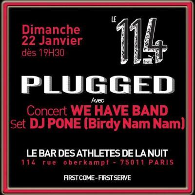 Magazine PLUGGED @ 114 by Puma avec We HAVE BAND et DJ PONE (Birdy Nam Nam)