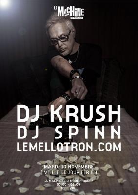 LA MACHINE PRÉSENTE DJ KRUSH, DJ SPINN & LEMELLOTRON.COM