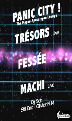 PANIC CITY >> TRÉSORS - FESSÉE - MACHI << Live !