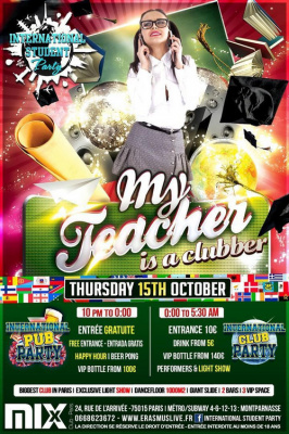 INTERNATIONAL STUDENT PARTY - My teacher is a clubber