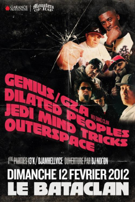 GZA (Wu-Tang Clan) / JEDI MIND TRICKS / DILATED PEOPLES / OUTERSPACE   au Bataclan Dimanche 12 Février