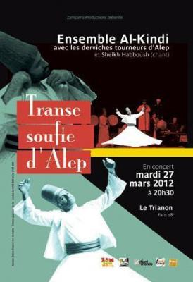 Transe Soufie d'Alep - Al Kindi Ensemble et les derviches tourneurs d'Alep 27 mars 2012