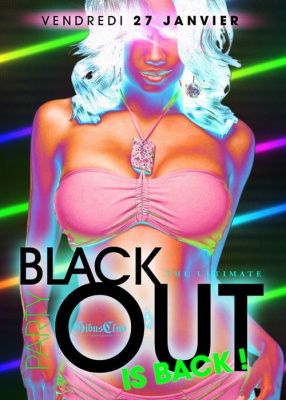 THE ULTIMATE BLACK OUT  PARTY is back