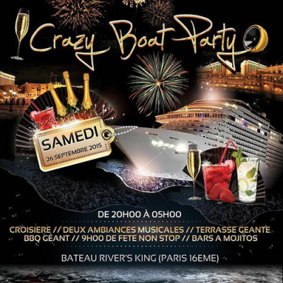 CRAZY BOAT PARTY (deux ambiances, croisiere, bbq geant)