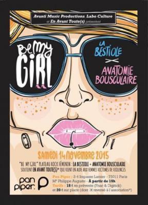 Be my girl : La Bestiole + Anatomie bousculaire
