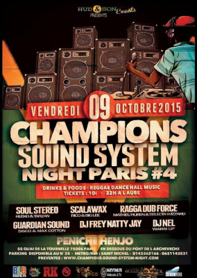 CHAMPIONS SOUND SYSTEM NIGHT IN PARIS #4