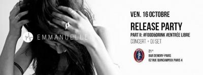Release Party- PART 2 - Emmanuelle