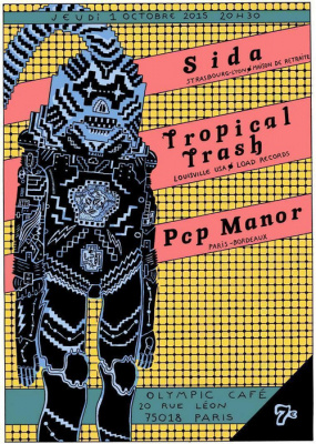 Sida + Tropical Trash + PCP Manor