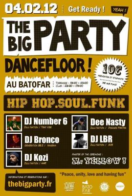 THE BIG PARTY #2 avec DJ Number Six, DJ Kozi, DJ Bronco, DJ LBR et Dee Nasty