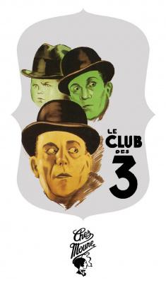 LE CLUB DES 3 (BIG DOPE P/MO LAUDI/LAZY FLOW)