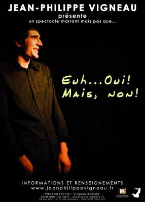 """Jean-Philippe Vigneau dans """"Euh...Oui! Mais non!"""