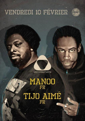 Soirée Atmosphère 10/02/2012 au Djoon avec Manoo et Tijo Aimé