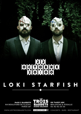LOKI STARFISH @ Les Trois Baudets