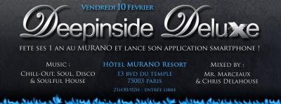 Anniversaire DEEPINSIDE DELUXE @ MURANO PARIS