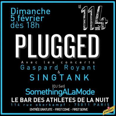 Concert gratuit Plugged avec SINGTANK, Gaspard Royant et SomethingALaMode