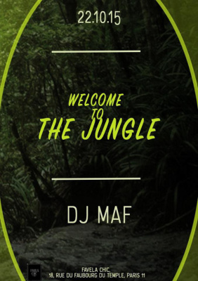 WELCOME TO THE JUNGLE// DJ MAF//