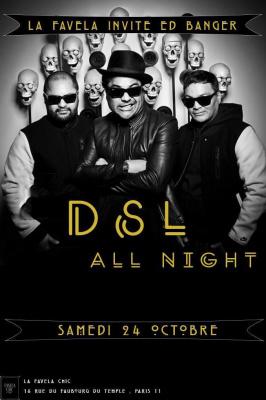 DSL ALL NIGHT // DSL ( Edbanger rec.) //