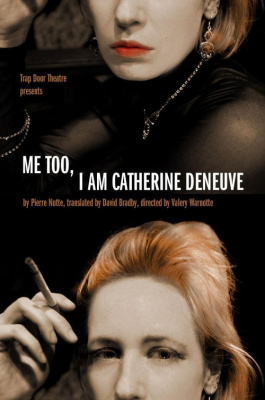Me too i'm Catherine Deneuve